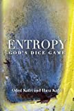 img - for Entropy - God's Dice Game book / textbook / text book