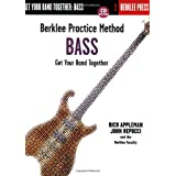 Berklee Practice Method: Bass - Get Your Band Together ~ Rich Appleman