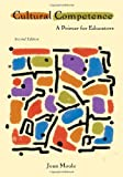 Cultural Competence: A Primer for Educators (What's New in Education)