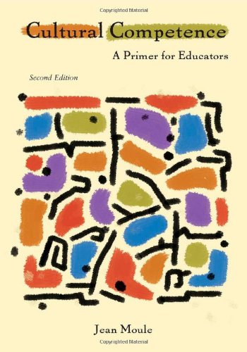 Cultural Competence: A Primer for Educators