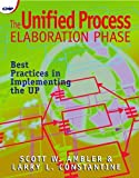 The Unified Process Elaboration Phase: Best Practices in Implementing the UP (1929629052) by Scott W. Ambler
