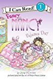 Jane O'Connor Fancy Nancy: Pajama Day