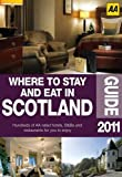 Where to Stay and Eat in Scotland 2011 (Aa)