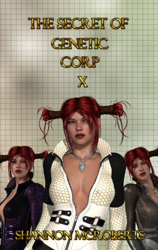 Book: The Secret of Genetic Corp X by Shannon McRoberts