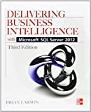 img - for Delivering Business Intelligence with Microsoft SQL Server 2012 3/E book / textbook / text book