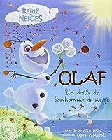 Olaf : Un drôle de bonhomme de neige