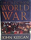 Second World War (0091740118) by John Keegan