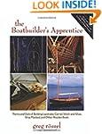 The Boatbuilder's Apprentice: The Ins...