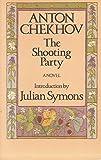The Shooting Party (0226102416) by Chekhov, Anton Pavlovich