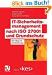 IT-Sicherheitsmanagement nach ISO 270...