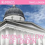 National Gallery of London: Travel London |  iMinds