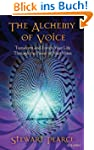 The Alchemy of Voice: Transform and E...