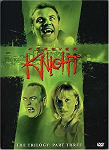 Forever Knight - The Trilogy, Part 3 (1995 - 1996)