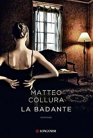 La badante (Italian Edition) - Kindle edition by Matteo Collura