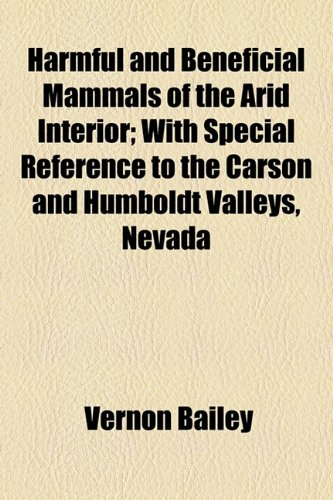 harmful-and-beneficial-mammals-of-the-arid-interior-with-special-reference-to-the-carson-and-humbold