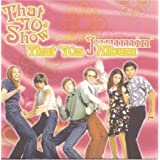 That '70s Show Presents That '70s Album: Jammin'by That '70s Show...