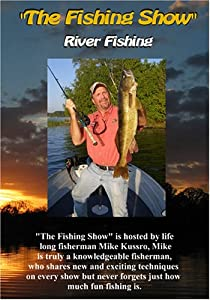 """""""The Fishing Show"""" River Fishing"""