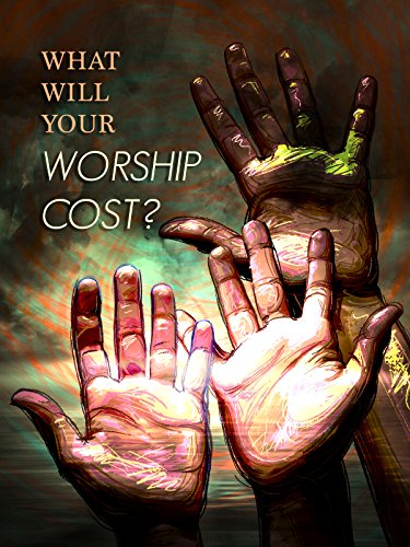 What Will Your Worship Cost?