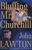 img - for Bluffing Mr. Churchill (Inspector Troy Series) book / textbook / text book