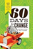 60 Days to Change: A Daily How-To Guide With Actionable Tips for Improving Your Financial Life