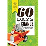 60 Days to Change: A Daily How-To Guide With Actionable Tips for Improving Your Financial Life ~ Peter Dunn