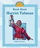img - for Read About Harriet Tubman (I Like Biographies!) book / textbook / text book
