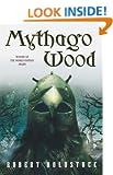 Mythago Wood (Mythago Cycle)
