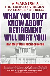 What You Don't Know About Retirement Will Hurt You! by People Tested Books