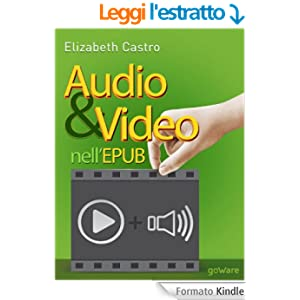 Audio e Video nell'EPUB (Digitalissimo Vol. 7)