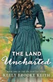 img - for The Land Uncharted (Volume 1) book / textbook / text book