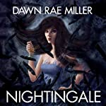 Nightingale | Dawn Rae Miller