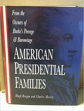 American Presidential Families written by Hugh Brogan