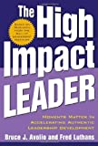 img - for The High Impact Leader book / textbook / text book