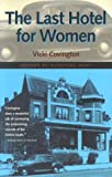 The Last Hotel For Women (Deep South Books)