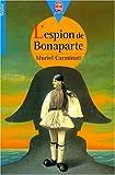 echange, troc Muriel Carminati - L'espion de Bonaparte