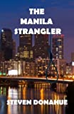 img - for The Manila Strangler by Steven Donahue (2013-08-30) book / textbook / text book