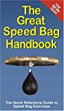 img - for The Great Speed Bag Handbook book / textbook / text book