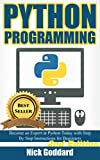 Python: Complete Crash Course for Becoming an Expert in Python Programming (2nd Edition) (English Edition)