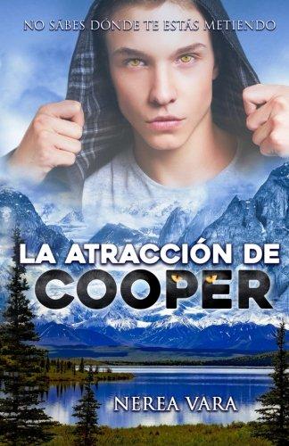 La atraccion de Cooper  [Vara, Nerea] (Tapa Blanda)