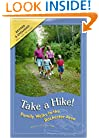 Take a Hike! : Family Walks in the Rochester Area