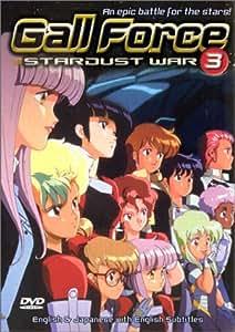 Gall Force, Vol. 3: Stardust War