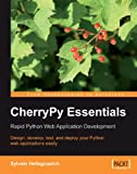 CherryPy Essentials: Rapid Python Web Application Development