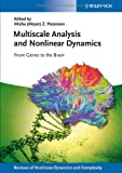 img - for Multiscale Analysis and Nonlinear Dynamics: From Genes to the Brain (Annual Reviews of Nonlinear Dynamics and Complexity (VCH)) book / textbook / text book