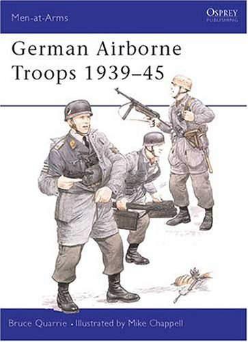 German Airborne Troops 1939-45 (Men-at-Arms)