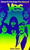 The Story of Yes (0711969302) by Welch, Chris