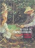 echange, troc Collectif - Au coeur de l'impressionnisme. La famille Rouart