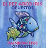 Rainbow Fish Opposites/Opuestos (English and Spanish Edition) (0735820392) by Pfister, Marcus