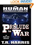 Prelude to War (The Human Chronicles...