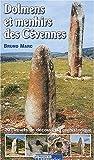 echange, troc Bruno Marc - Dolmens et menhirs des Cévennes : 20 circuits de découverte préhistorique