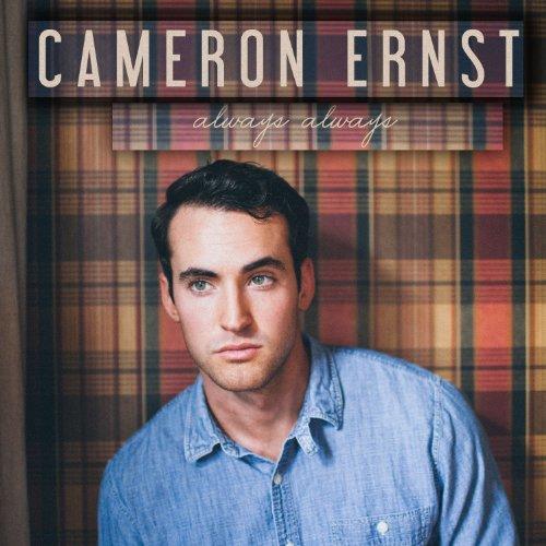 Cameron Ernst - Always Always